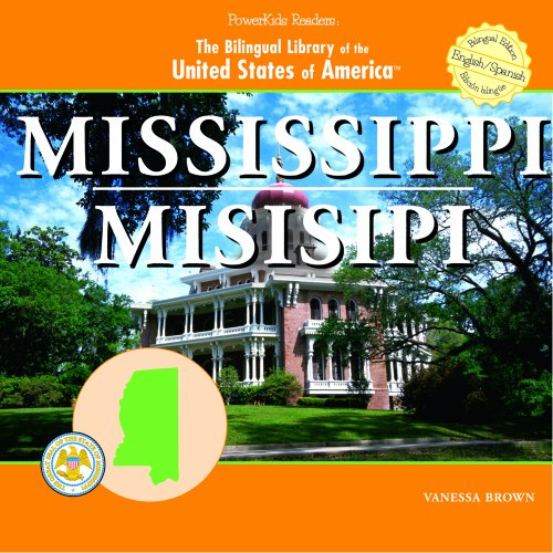 Mississippi/ Misisipi (The Bilingual Library of the United States of America) por Vanessa Brown