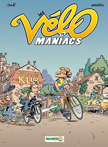 Les Vélomaniacs - tome 11