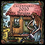 Calendario 2010 de las brujas/ 2010 Witches' Calendar