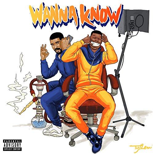 Wanna Know Remix (feat. Drake)...