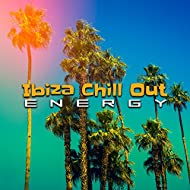 Ibiza Chill Out Energy – Party Chill Out, Beach Dancefloor, Colourful Drinks
