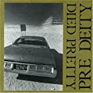 Pre Deity by Died Pretty (1998-03-31)