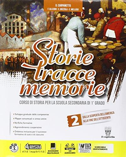 Storie tracce memorie. Per la Scuola media. Con DVD-ROM. Con e-book. Con espansione online: 2