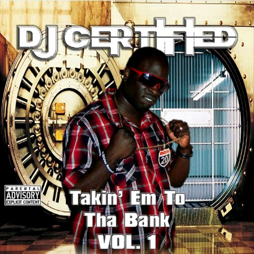 Takin' Em to Tha Bank, Vol. 1