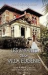 Les Enfants de la Villa Eugénie par Grandchamp