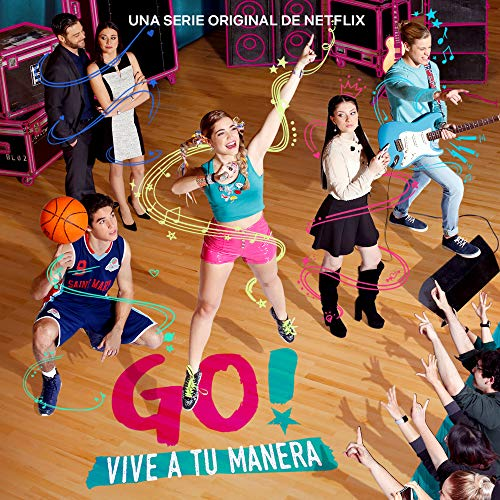 Go! Vive A Tu Manera (Soundtrack from the Netflix Original Series) - EP
