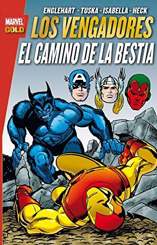 Los Vengadores. El Camino De La Bestia (MARVEL GOLD) por STEVE ENGLEHAART
