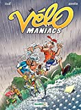Les Vélomaniacs - Tome 3 - tome 3 (French Edition)