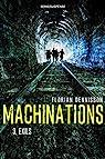 Machinations, tome 3 : Exils par Dennisson