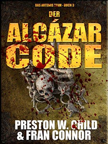 Der Alcazar Code (Das Artemis Team 3)