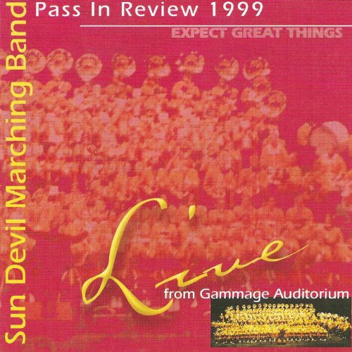 Sun Devil Marching Band Pass In Review 1999 Sun Audio Review