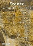 France: Languedoc - Roussillon: Rock Climbing Guide (Rockfax Climbing Guide)