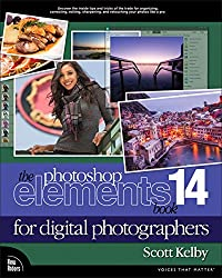 The Photoshop Elements 14 Book for Digital Photographers (Voices That Matter)