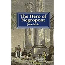 The Hero of Negropont: Tales of Travellers, Turks, Greeks and a Camel