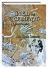 Piel de cemento y otros relatos par Ana María Lorenzo Gracia