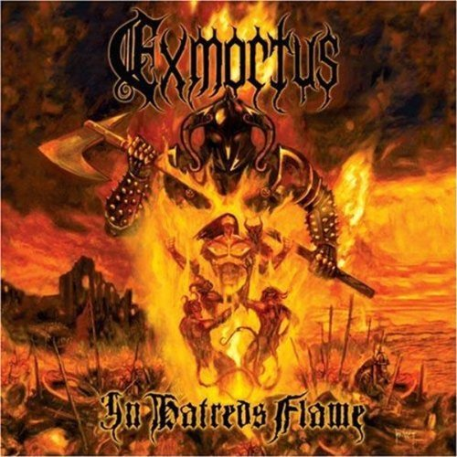 In Hatreds Flame by Exmortus