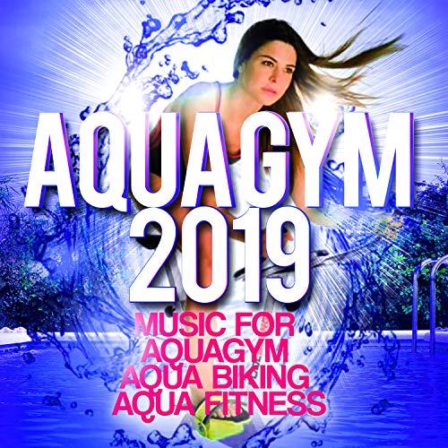 Aqua Gym 2019 - Music For Aquagym, Aqua Biking, Aqua Fitness.