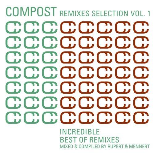 Compost Remixes Selection Vol....