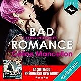 bad romance coeurs indociles suivi d un entretien avec l auteure bad romance 2