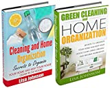 CLEANING AND HOME ORGANIZATION BOX-SET#9: Cleaning And Home Organization + Green Cleaning And Home Organization