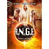 A.N.G.E. - tome 10 Obscuritas (10)