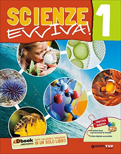 Scienze evviva. Le scienze con metodo. Per la Scuola media. Con e-book. Con espansione online: 1