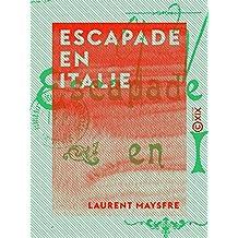 Escapade en Italie