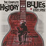 The Complete History Of The Blues 1920-1962