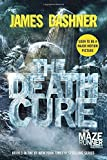 The Death Cure (Maze Runner, Book Three) (The Maze Runner Series)