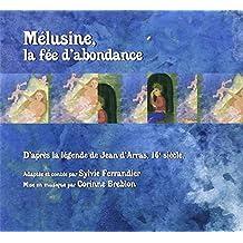 Mélusine, la fée d'abondance
