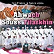 AHWACH SOUSS MP3