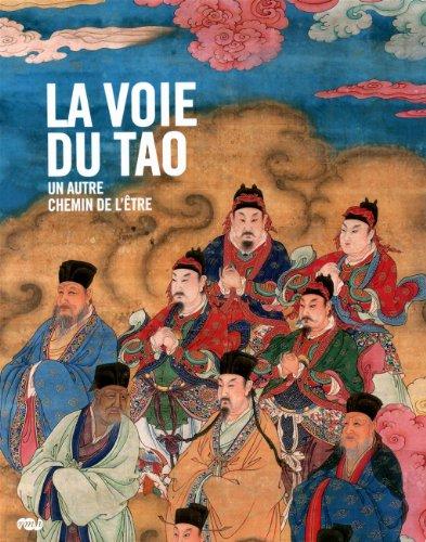 La voie du Tao : Un autre chemin de l'être