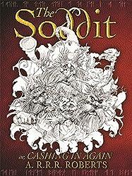 The Soddit: Or, Cashing in Again (GollanczF.) by A.R.R.R. Roberts (2003-09-01)