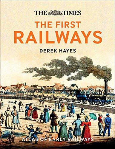 The First Railways por Derek Hayes