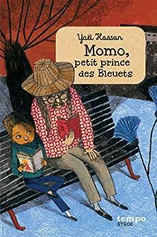 Momo, petit prince des bleuets par [Hassan, Yaël]