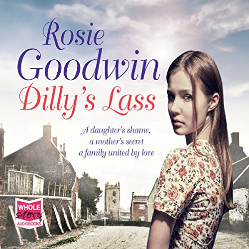 Dilly's Lass: Dilly's Story, Book 2