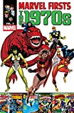 Marvel Firsts: The 1970s Vol. 3 (English Edition)