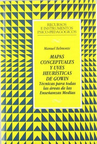 Mapas conceptuales y uves heurísticas de Gowin : técnicas para todas las áreas de las enseñanzas medias