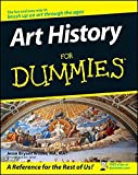 Art History For Dummies by Jesse Bryant Wilder (2007-05-08)