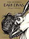 Dark divas : Pin-up collection par Guerra