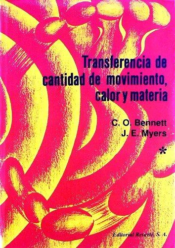 Transferencia de cantidad de movimiento, calor y materia (2 vols.)