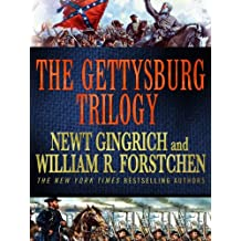 The Gettysburg Trilogy: Gettysburg, Grant Comes East, and Never Call Retreat