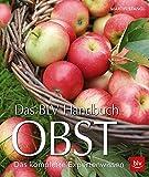 Das BLV Handbuch Obst: Das komplette Expertenwissen