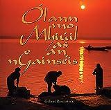 Ólann Mo Mhiúil as an nGainséis (Irish Edition)