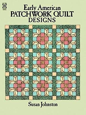 Early American Patchwork Quilt Designs (Dover Coloring Books) (Early American Quilts)