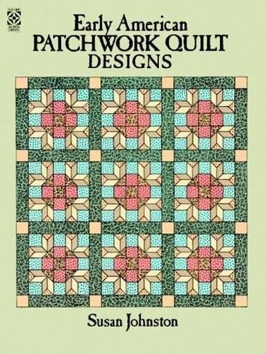 Early American Patchwork Quilts Designs Coloring Book di Susan Johnston