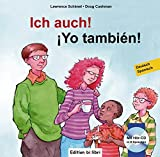 Ich auch!: Yo también! / Kinderbuch Deutsch-Spanisch mit mehrsprachiger Audio-CD