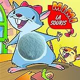 Mimi la souris: Squeeky Board Book Mouse