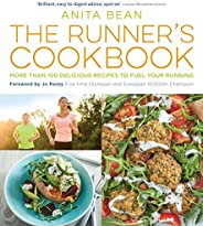 The Runner's Cookbook: More than 100 delicious recipes to fuel your running (English Edit
