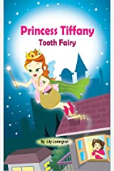 Princess Tiffany: Tooth Fairy (The Little Princess Collection) Kindle Edition
